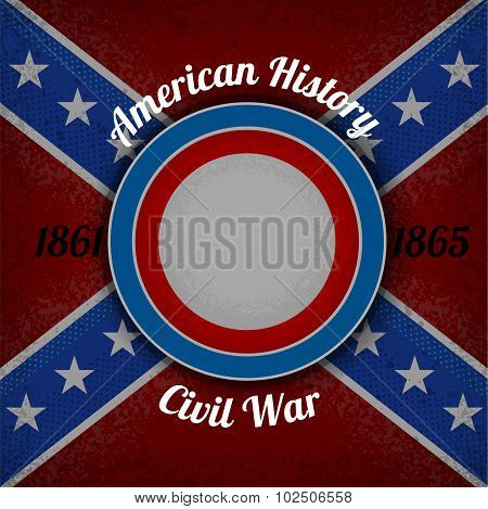 circle frame for your lable on Confederate flag grunge background.civil war