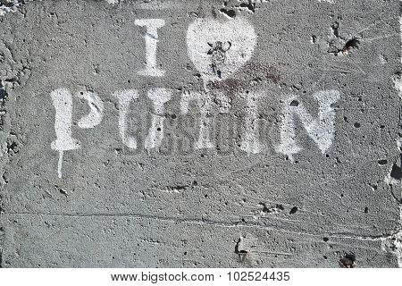 I Love Putin - Inscription On Concrete Surface
