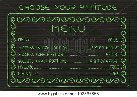 Menu Of Possible Life Attitudes: Work For Success Or Fail For Free
