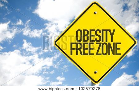 Obesity Free Zone sign with sky background
