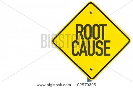 Root Cause sign isolated on white background