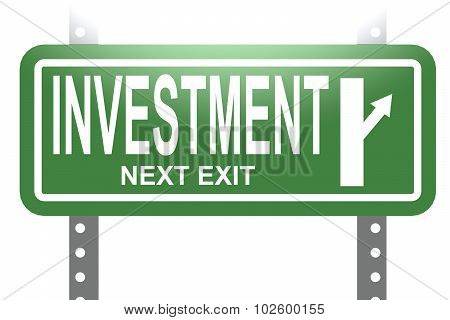 Investment Green Sign Board Isolated