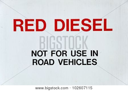 Red Diesel Sign.
