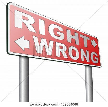 Rigth Or Wrong Answer Or Decision