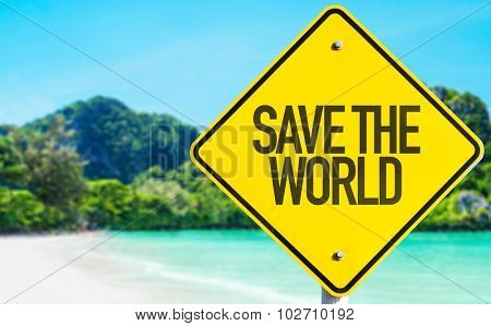 Save The World sign with beach background