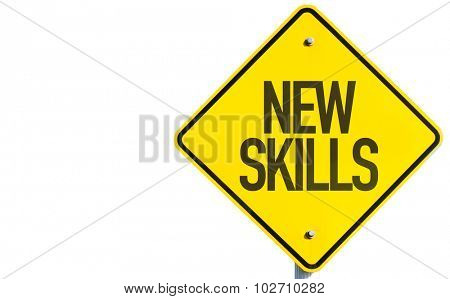 New Skills sign isolated on white background