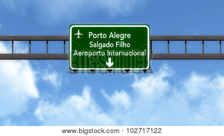 Porto Alegre Brazil Airport Highway Road Sign