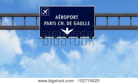 Paris Roissy De Gaulle France Airport Highway Road Sign