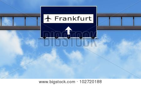 Frankfurt Germany Airport Highway Road Sign