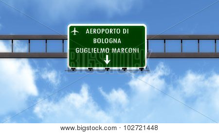 Bologna Italy Airport Highway Road Sign