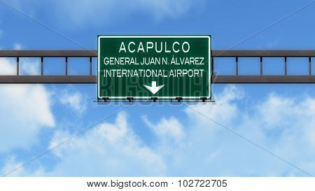 Acapulco Mexico Airport Highway Road Sign