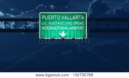 Puerto Vallarta Mexico Airport Highway Road Sign At Night