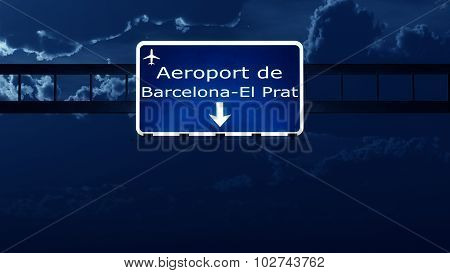 Barcelona Spain Airport Highway Road Sign At Night