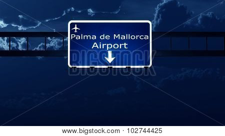 Palma De Mallorca Spain Airport Highway Road Sign At Night