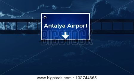 Antalya Turkey Airport Highway Road Sign At Night