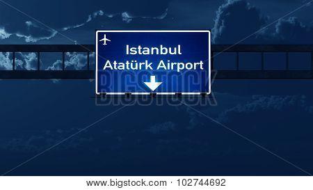 Istanbul Ataturk Turkey Airport Highway Road Sign At Night