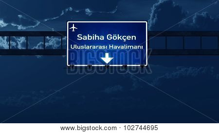 Istanbul Gokcen Turkey Airport Highway Road Sign At Night
