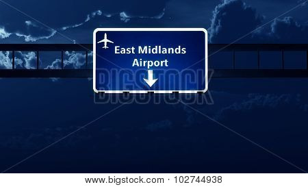 East Midlands England Uk Airport Highway Road Sign At Night