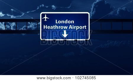 Heathrow London England Uk Airport Highway Road Sign At Night