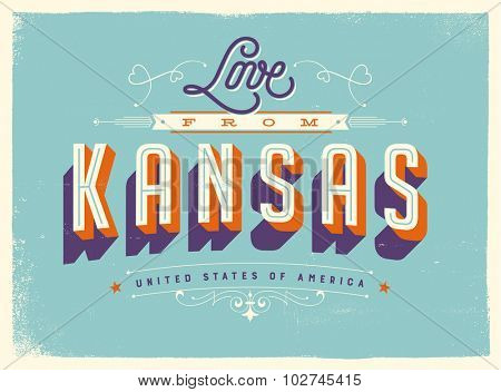 Vintage style Touristic Greeting Card with texture effects - Love from Kansas - Vector EPS10.