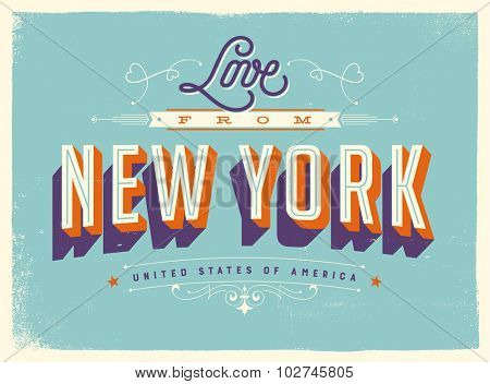 Vintage style Touristic Greeting Card with texture effects - Love from New York - Vector EPS10.