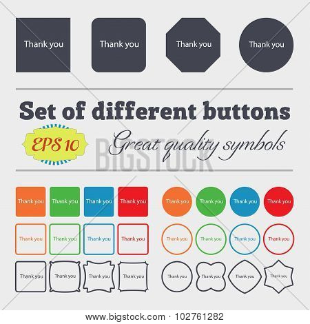 Thank You Sign Icon. Gratitude Symbol. Big Set Of Colorful, Diverse, High-quality Buttons. Vector