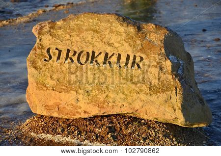 Sign of Strokkur Geyser Iceland.