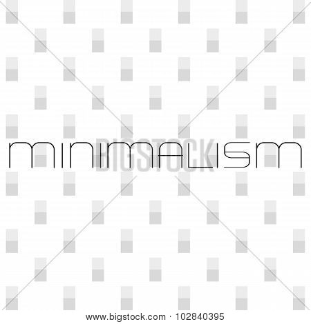 Minimalism Word.