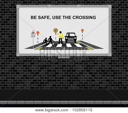 Use the crossing advertising board