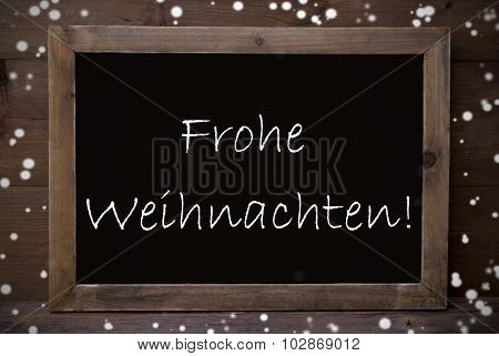 Chalkboard Frohe Weihnachten Means Merry Christmas, Snowflakes