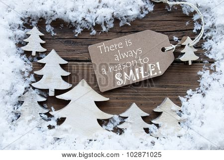 Label Christmas Trees And Snow Always Reason Smile