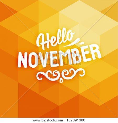 Autumn Design. Geometric Background. Hello November