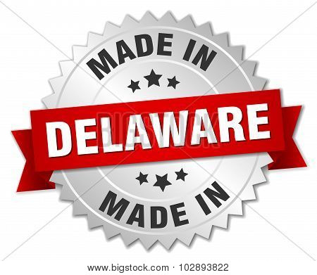 Made In Delaware Silver Badge With Red Ribbon