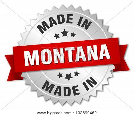 Made In Montana Silver Badge With Red Ribbon
