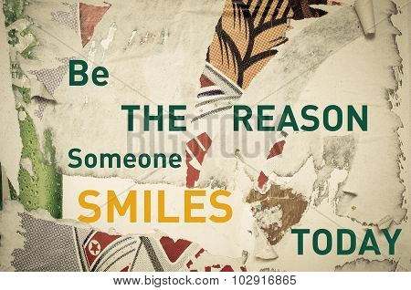 Inspirational Message - Be The Reason Someone Smiles Today