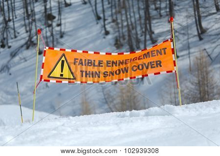 Ski slope warning for insuficient snow