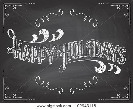 Happy Holidays Hand-lettering On Blackboard Background
