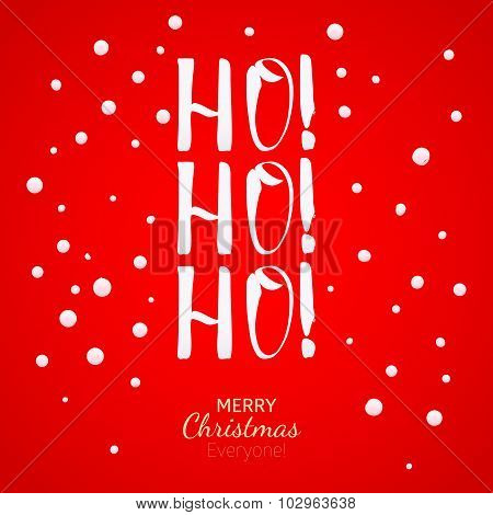 Ho-ho-ho Christmas Greeting Card With Lettering And Snow