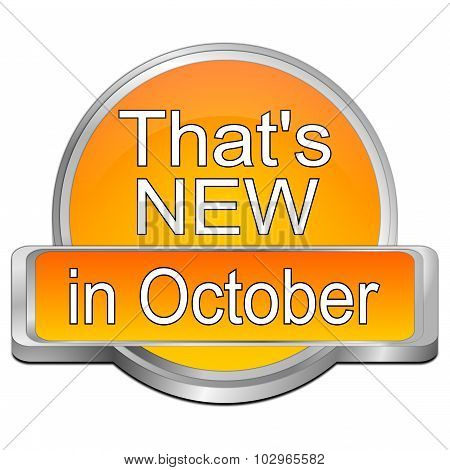 That's new in October Button