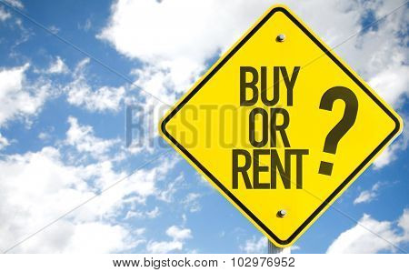 Buy Or Rent? sign with sky background