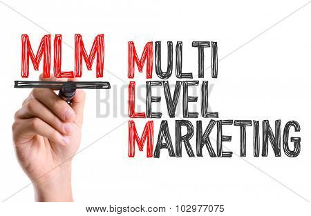 Hand with marker writing: Multi Level Marketing