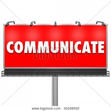 A huge red outdoor billboard displays the word Communicate to share an idea, build awareness of a problem or concern, or advertise a new product