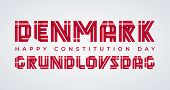 Congratulatory Design For Denmark Constitution Day. Text Made Of Bended Ribbons With Danish Flag Ele poster