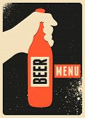 Beer Menu Typographic Vintage Grunge Style Poster. Retro Vector Illustration. poster