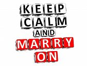 3D Keep Calm And Marry On Button Click Here Block Text poster