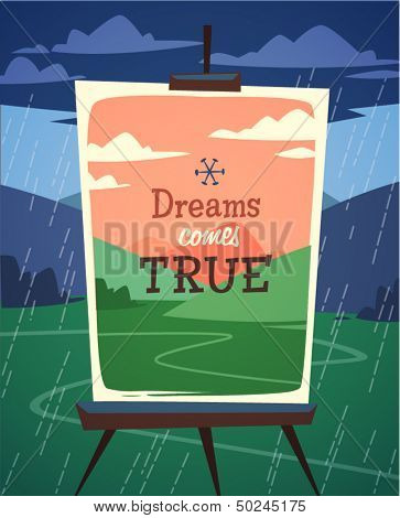 Dreams comes true. Retro styled vector poster.