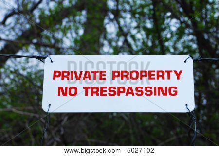 No Tresspassing Sign