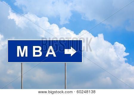 Mba Or Master Of Business Administration On Blue Road Sign