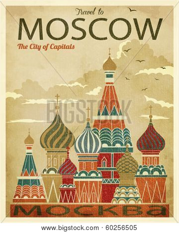 Travel to Moscow Poster - Vintage traveling poster, advertising Russia's capital, with St. Basil's Cathedral in flat and faded retro colors, pop art style, old paper texture