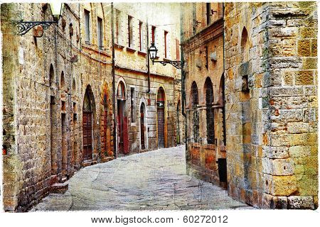 streets of medieval towns of Tuscany. Italy